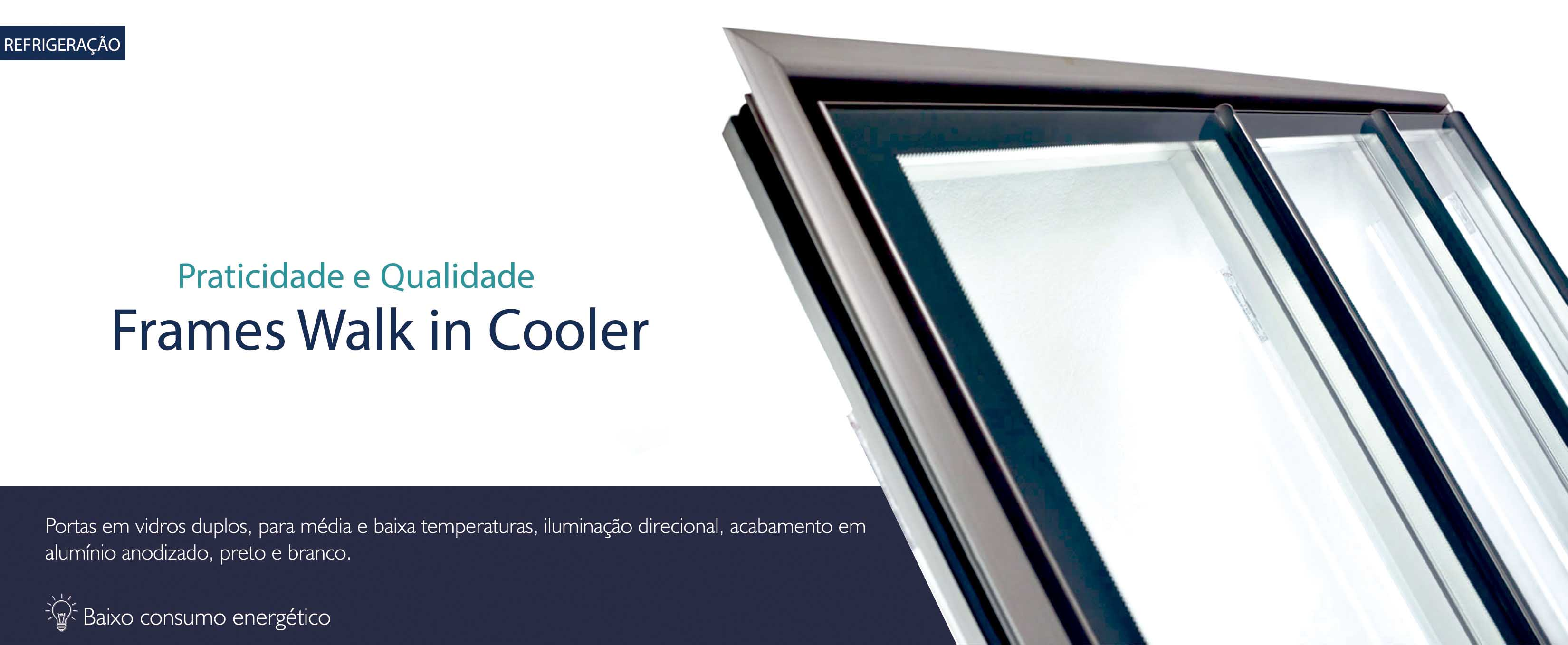 Frames - Walk in Cooler